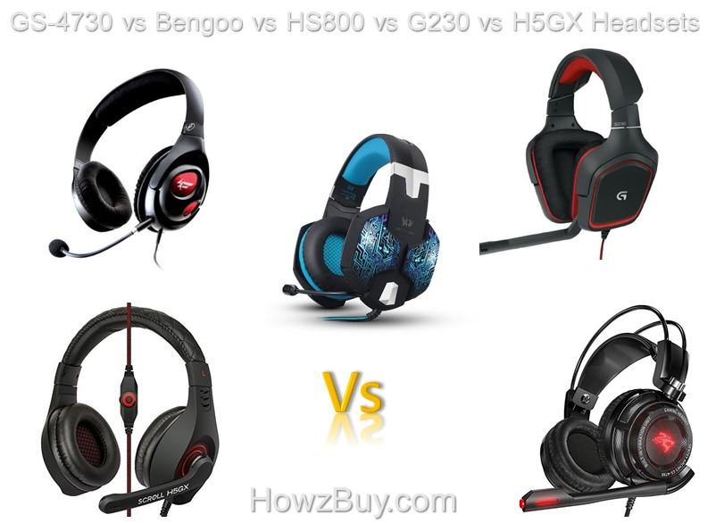 GS-4730 vs Bengoo vs HS800 vs G230 vs H5GX Headsets Compare