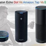 Amazon Echo Dot vs Amazon Tap vs Echo Comparison