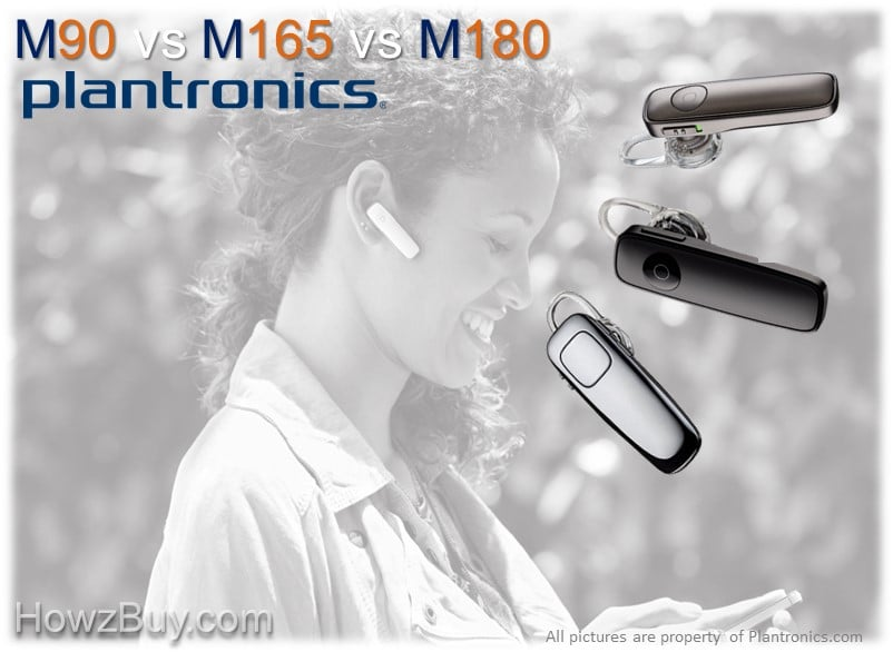 Plantronics M90 vs M165 vs M180 Bluetooth Headsets Comparison Guide