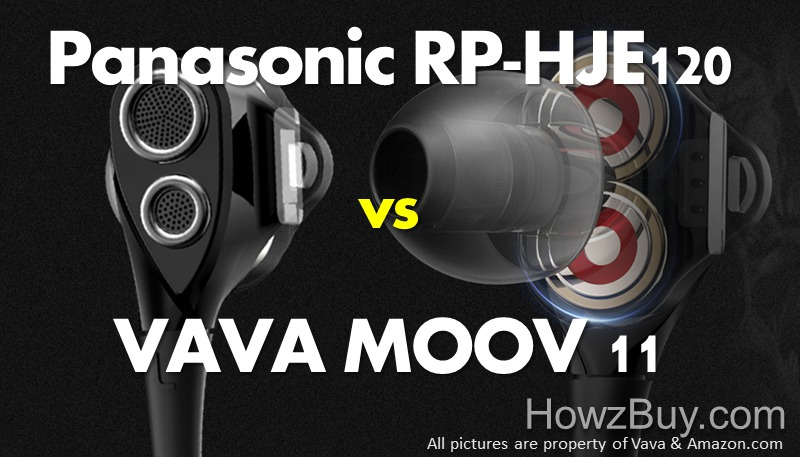 Panasonic RP-HJE120 vs VAVA MOOV 11 Review & Comparison