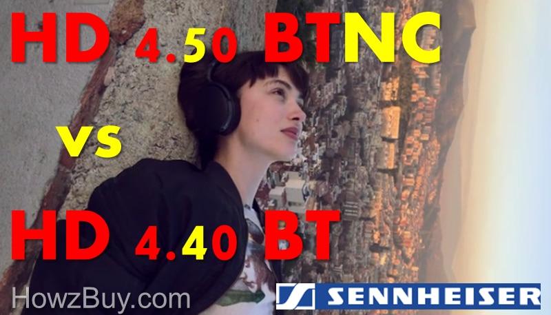 Sennheiser HD 4.40BT vs HD 4.50BTNC Comparison