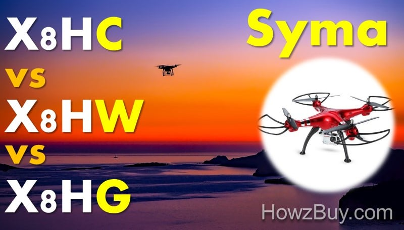 Syma X8HC vs X8HW vs X8HG Quadrocopter Drone Review & Comparison