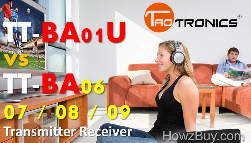 TaoTronics TT-BA01U vs TT-BA06 vs TT-BA07 vs TT-BA08 vs TT-BA09 BT Transmitter Receiver Comparison