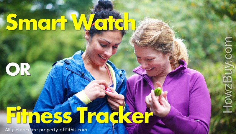 Smartwatch vs Fitness Tracker – Which one I should buy