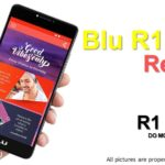 Blu R1 Plus Review – Best Affordable Smartphone from Blu