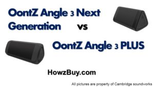 OontZ Angle 3 Next Generation Vs OontZ Angle 3 PLUS Comparison