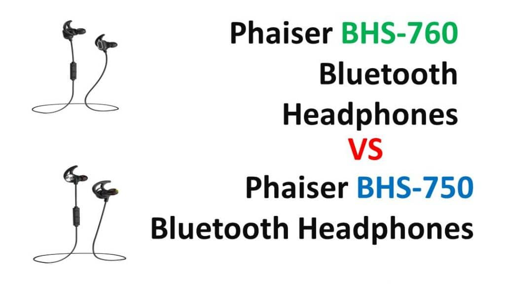 Phaiser BHS-760 vs BHS-750 Comparison