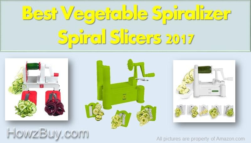 Best Vegetable Spiralizer To Buy In 2017
