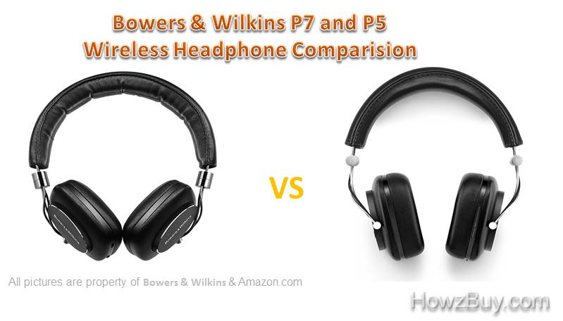 Bowers & Wilkins P7 VS Bowers & Wilkins P5 Wireless Headphone