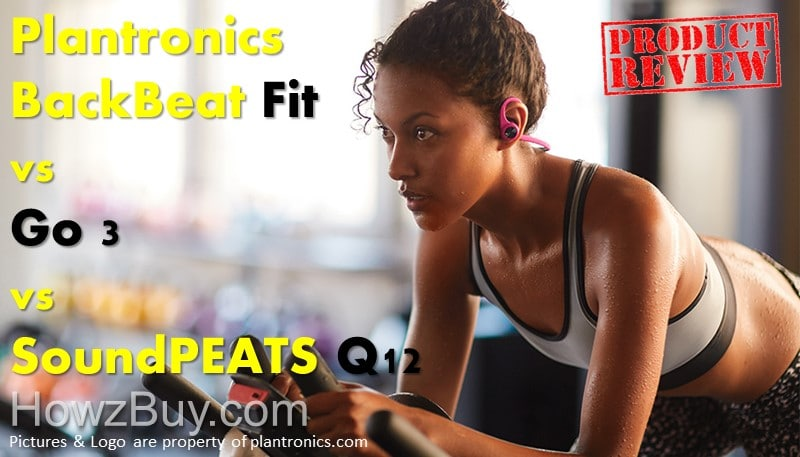 Plantronics BackBeat Fit vs Go 3 vs SoundPEATS Q12 Bluetooth Earbuds review and compare