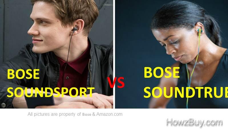 Bose Soundsport Vs Soundtrue Ultra headphones : Review & Comparison