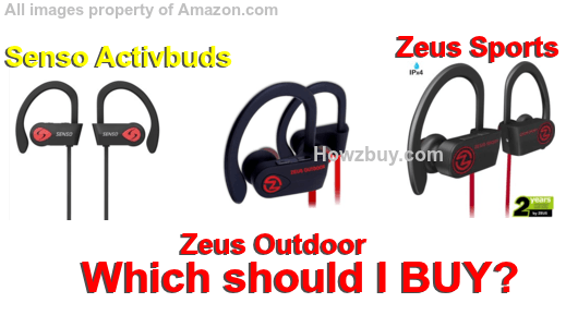 Zeus Outdoor vs Sports vs Senso Activbuds Bluetooth earbuds Comparison