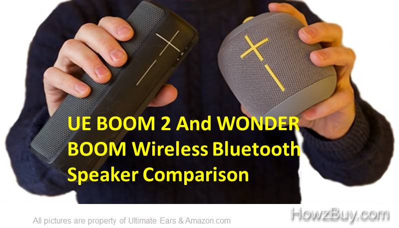 UE BOOM 2 And UE WONDERBOOM Bluetooth Speaker review and comparison