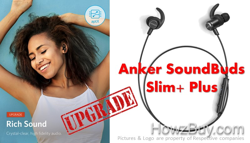 Anker SoundBuds Slim PLUS + Upgrade What's New