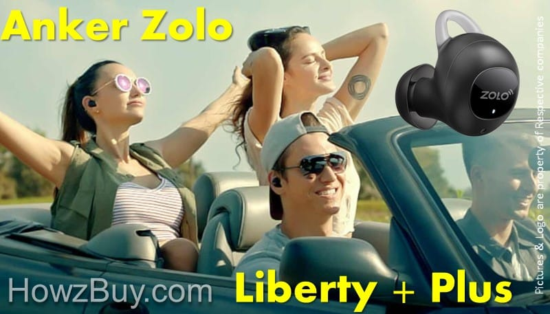 Anker Zolo Liberty + Plus vs Liberty Review & Compare