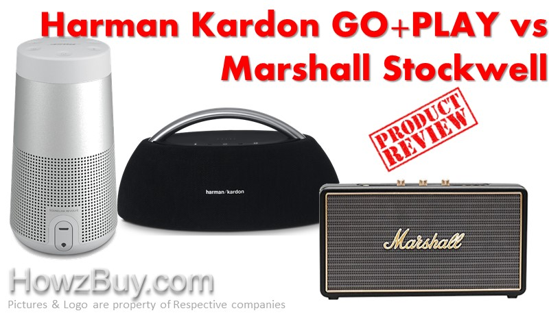 Bose SoundLink Revolve vs Harman Kardon GO+PLAY vs Marshall Stockwell Review