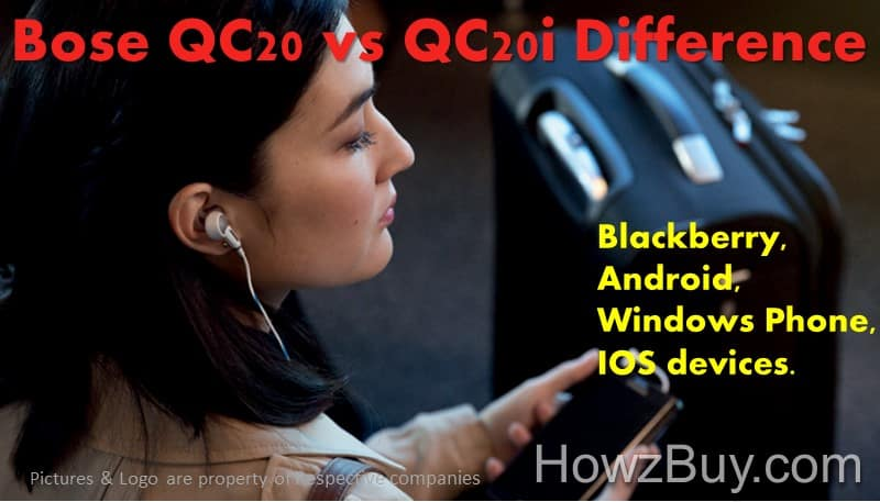 Bose QC20 vs QC20i Difference and review