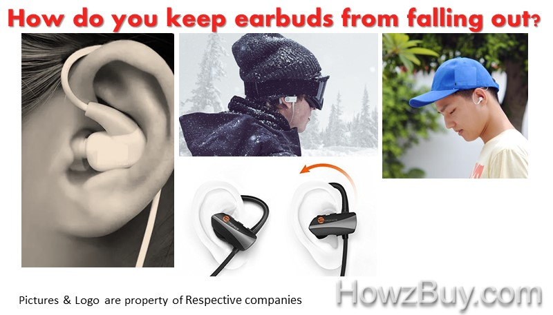 How do you keep earbuds from falling out