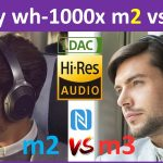 sony wh-1000xm2 vs sony wh-1000xm3 specs compare and review