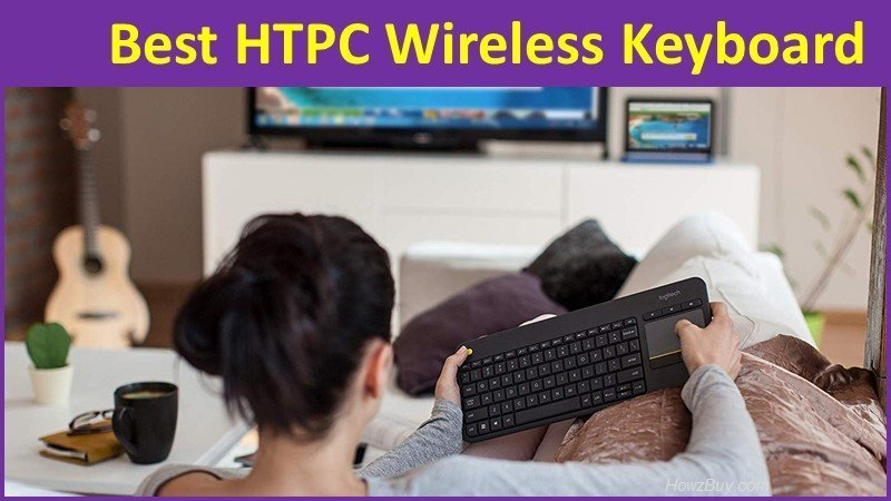 5 Best HTPC Wireless all-in-one Keyboard and Touchpad - 2019