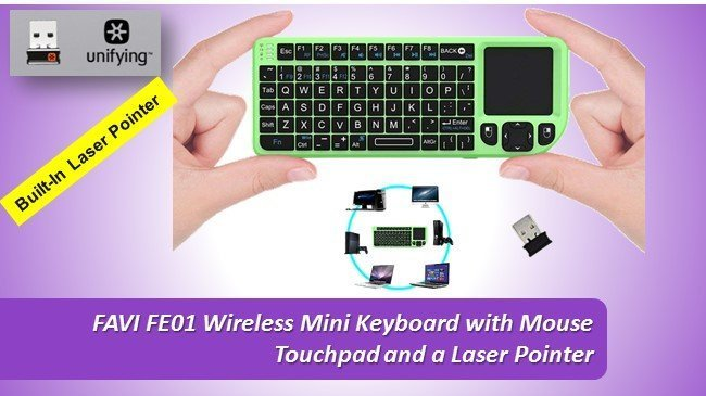 FAVI FE01 Wireless Mini Keyboard with Mouse Touchpad and a Laser Pointer review 2019