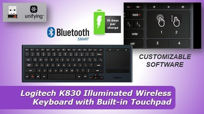 Logitech K830 Illuminated Wireless Keyboard with Built-in Touchpad review 2019