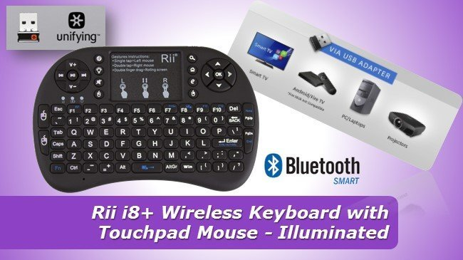 Rii i8+ Wireless Keyboard with Touchpad Mouse - Illuminated review 2019