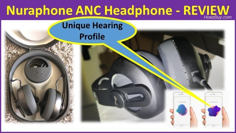 Nuraphone ANC Headphone - Pros and Cons - REVIEW