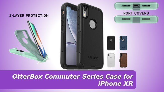 OtterBox Commuter Series Case for iPhone XR review