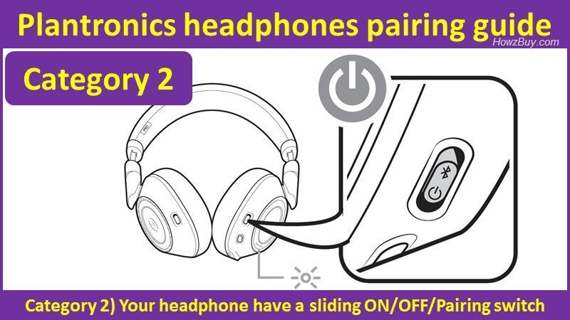 Plantronics headphones pairing guide - sliding on-off switch type