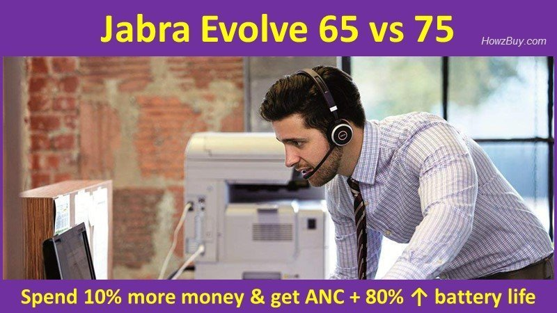 Jabra Evolve 65 vs 75 wireless headphones compare and review