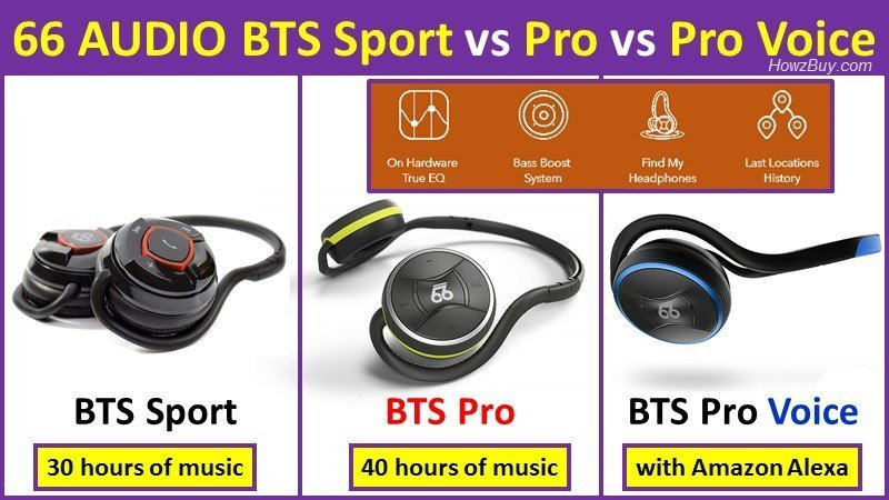 66 AUDIO BTS Sport vs Pro vs Pro Voice wireless headphones Review and comparison