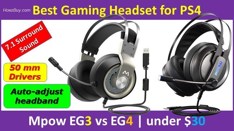 Best Gaming Headset for PS4 Mpow EG3 vs EG4 - under $30