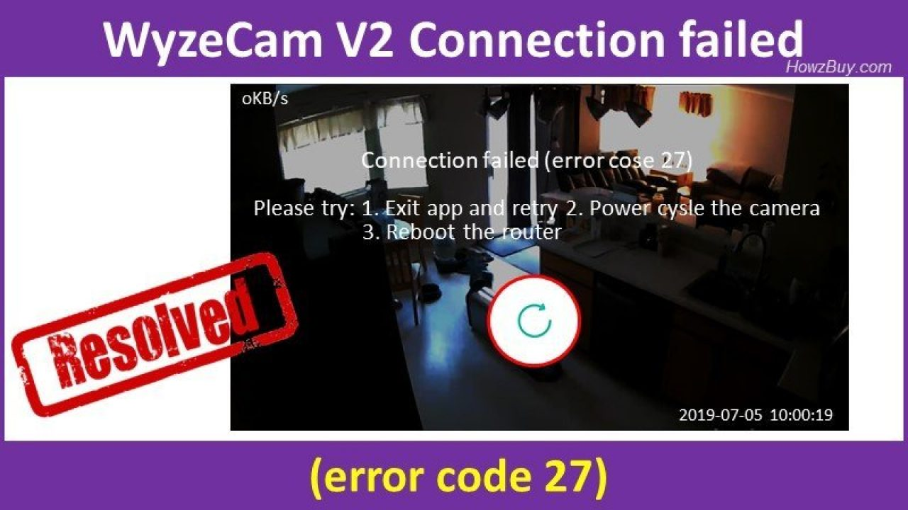 wyze error code 27 resolved