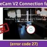 WyzeCam V2 Connection failed error code 27 resolved