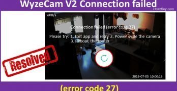WyzeCam V2 Connection failed error code 27 resolved