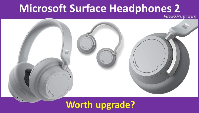 Microsoft Surface Headphones 1 vs 2 review - Worth upgrade?