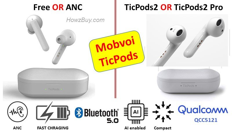 Mobvoi TicPods Free Vs Ticpods ANC Vs TicPods2 Vs TicPods2 Pro Comparison Review